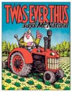 Tin Sign - Mr. Natural `Twas Ever Thus`